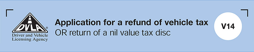 Application for a refund of vehicle tax or return of a nil value tax disc